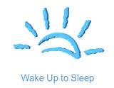 Wake Up to Sleep